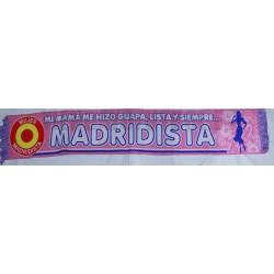 Bufanda guapa,lista y siempre Madridista